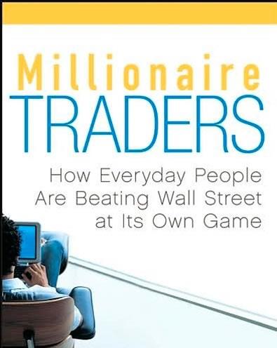 millionairetradershoweverydaypeoplearebeatingwallstreetatitsowngame