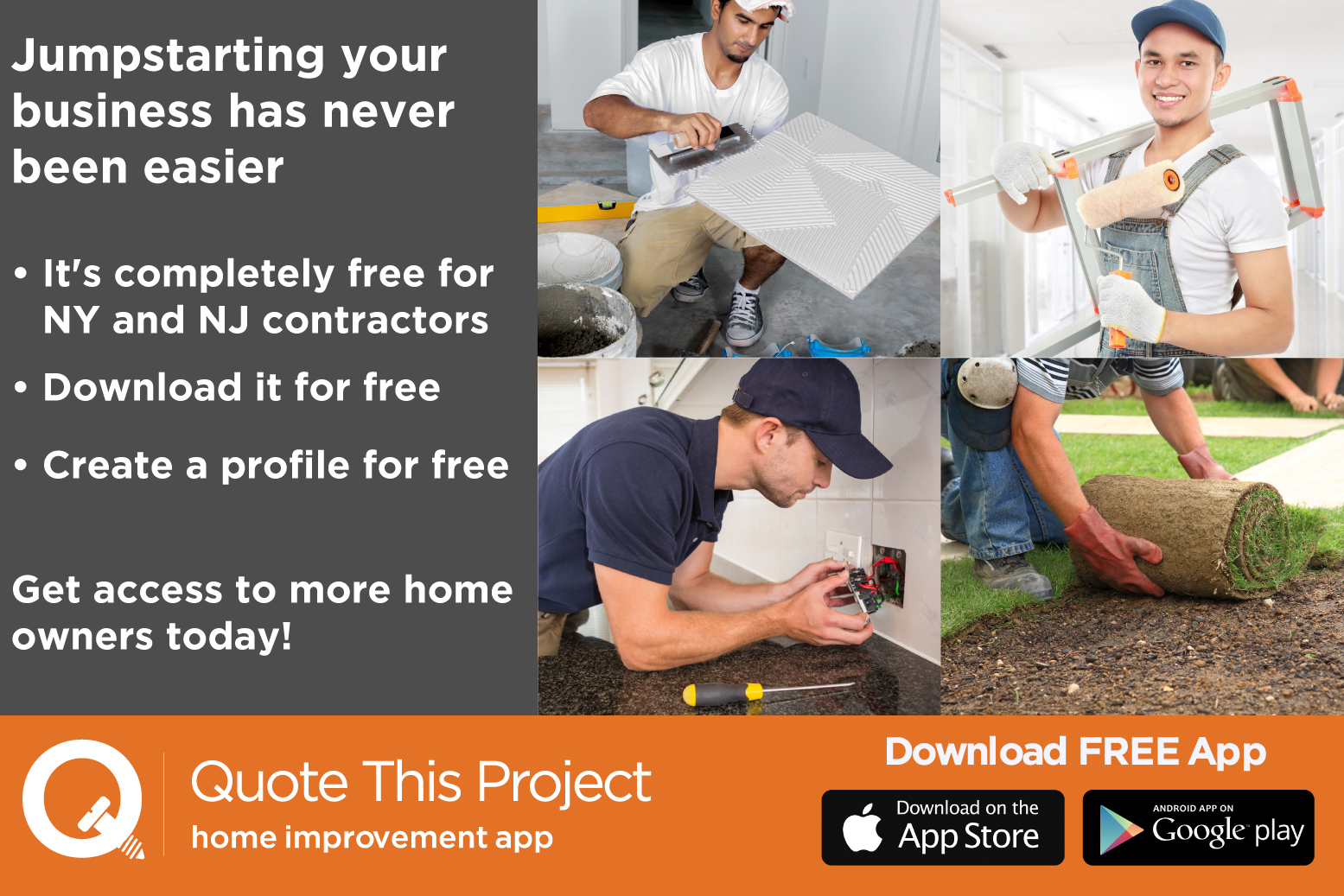 If you are a handyman, painter, landscaper, tile setter or