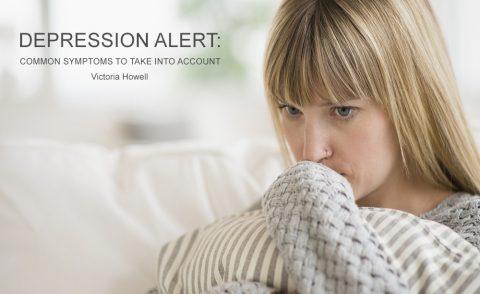 DEPRESSION ALERTCOMMON SYMPTOMS TO TAKE INTO ACCOUNT